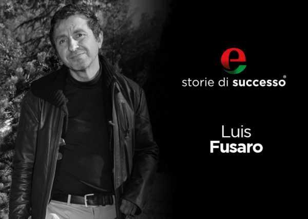 """Luis Fusaro - Una storia particolare, segnata sin dal suo inizio da una sfida impossibile. Ma per lui, """"impossibile"""" è solo una parola."""