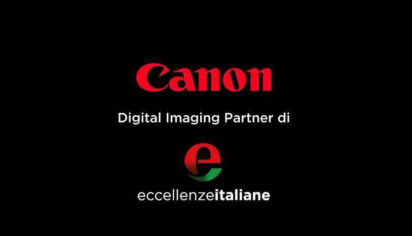 CANON-DIGITAL-IMAGING PARTNER DI ECCELLENZE ITALIANE