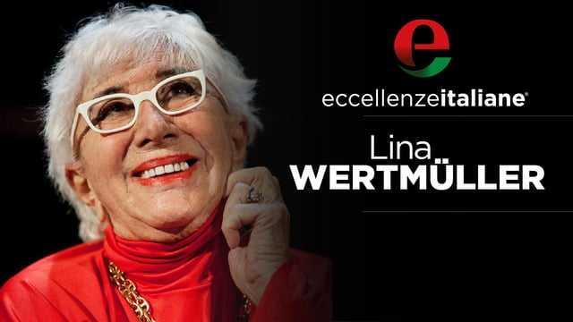 lina wertmuller 1 Eccellenze Italiane