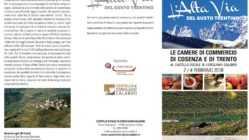 Camere di commercio di Cosenza e Trento insieme per valorizzare i territori e promuovere le eccellenze. L'alta via del gusto trentino a Corigliano Calabro:dal 2 al 4 febbraio