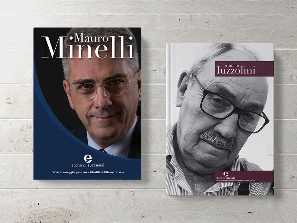 Monografie di Storie di Successo Eccellenze Italiane Eccellenze Italiane