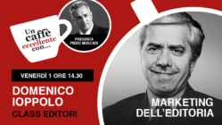 Un caffè eccellente con… Domenico Ioppolo Marketing dell'editoria…