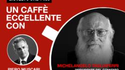 Michelangelo Tagliaferri: un caffè eccellente. Live giovedì 9 Aprile