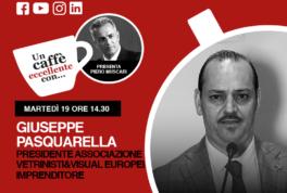 Un caffè eccellente con Giuseppe Pasquarella